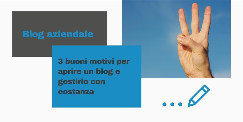 3 Motivi Per Aprire Un Blog Aziendale